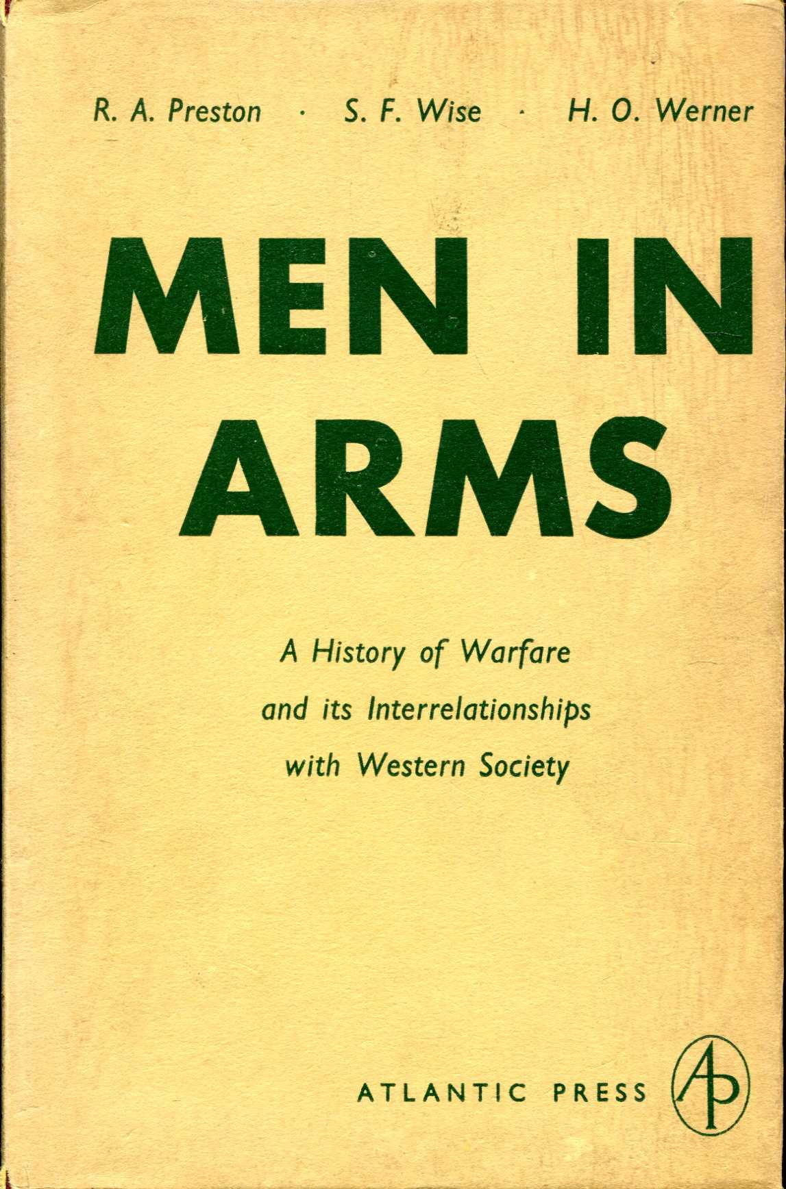 Image for men in Arms, a history of warfare and its interrelationships with Western Society