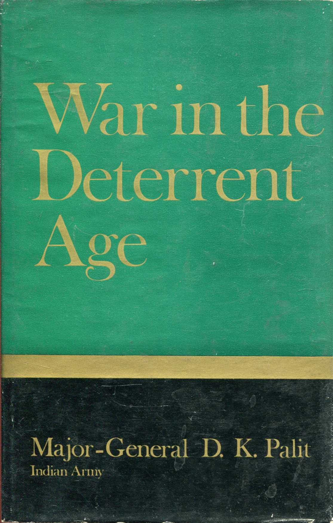 Image for War in the Deterrent Age