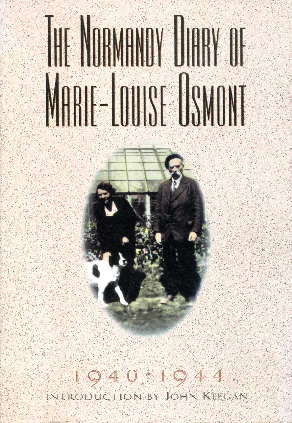 Image for The Normandy Diary of Marie-Louise Osmont: 1940-1944