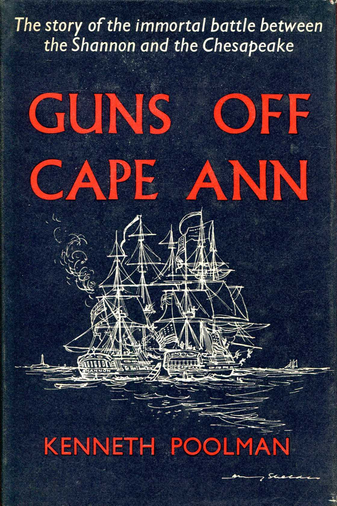Image for Guns of Cape Ann, the story of the Shannon and the Chesapeake