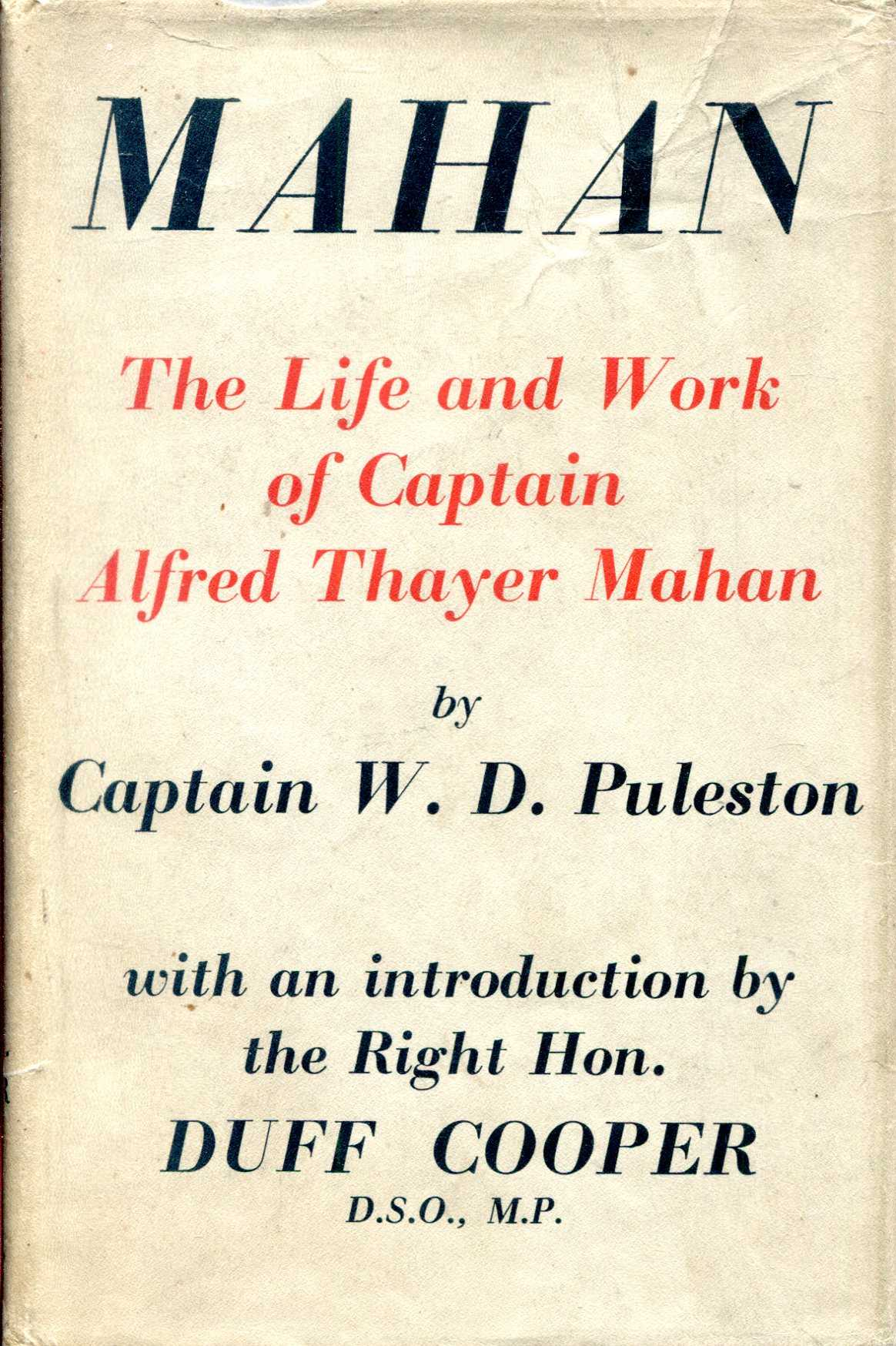 Image for Mahan - the life and work of Captian Alfred Thayer Mahan, U.S.N.