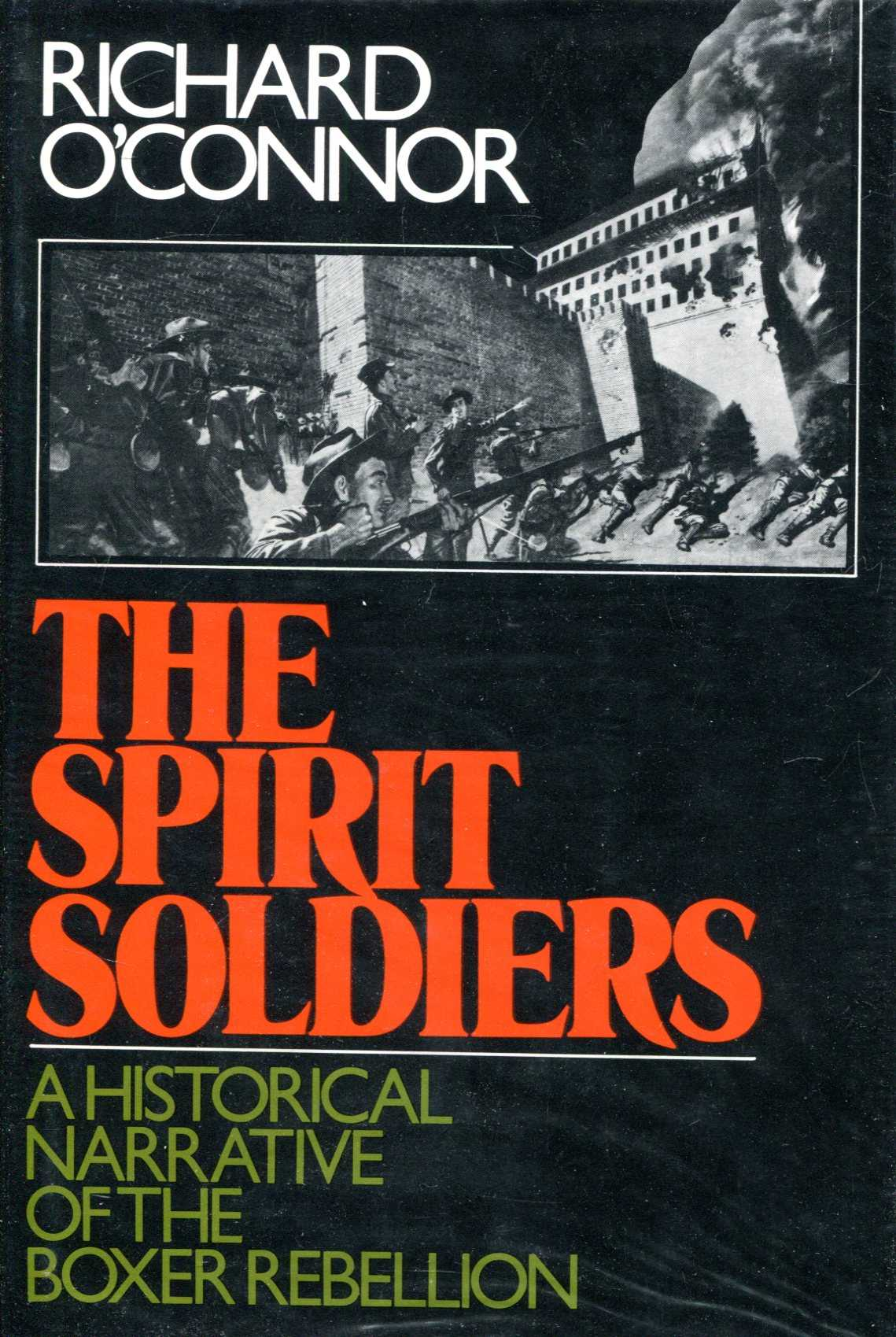 Image for The Spirit Soldiers; a Historical Narrative of the Boxer Rebellion