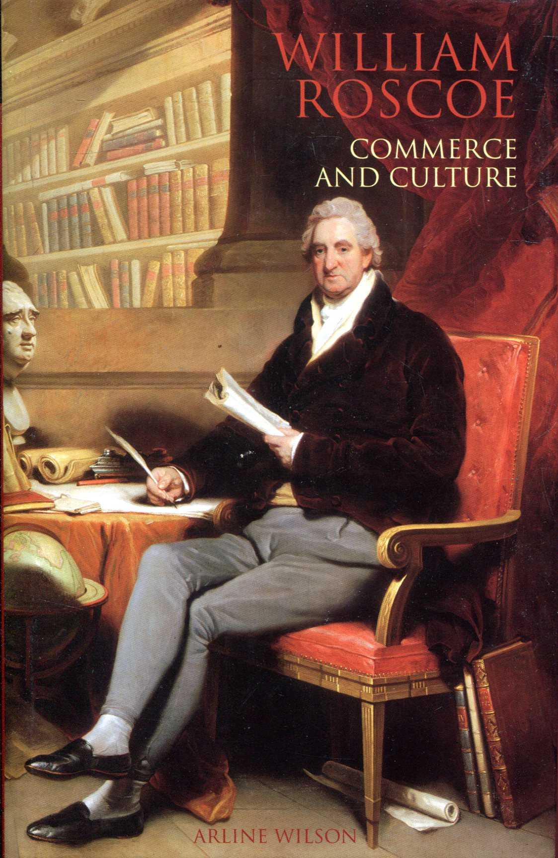 Image for William Roscoe: Commerce and Culture