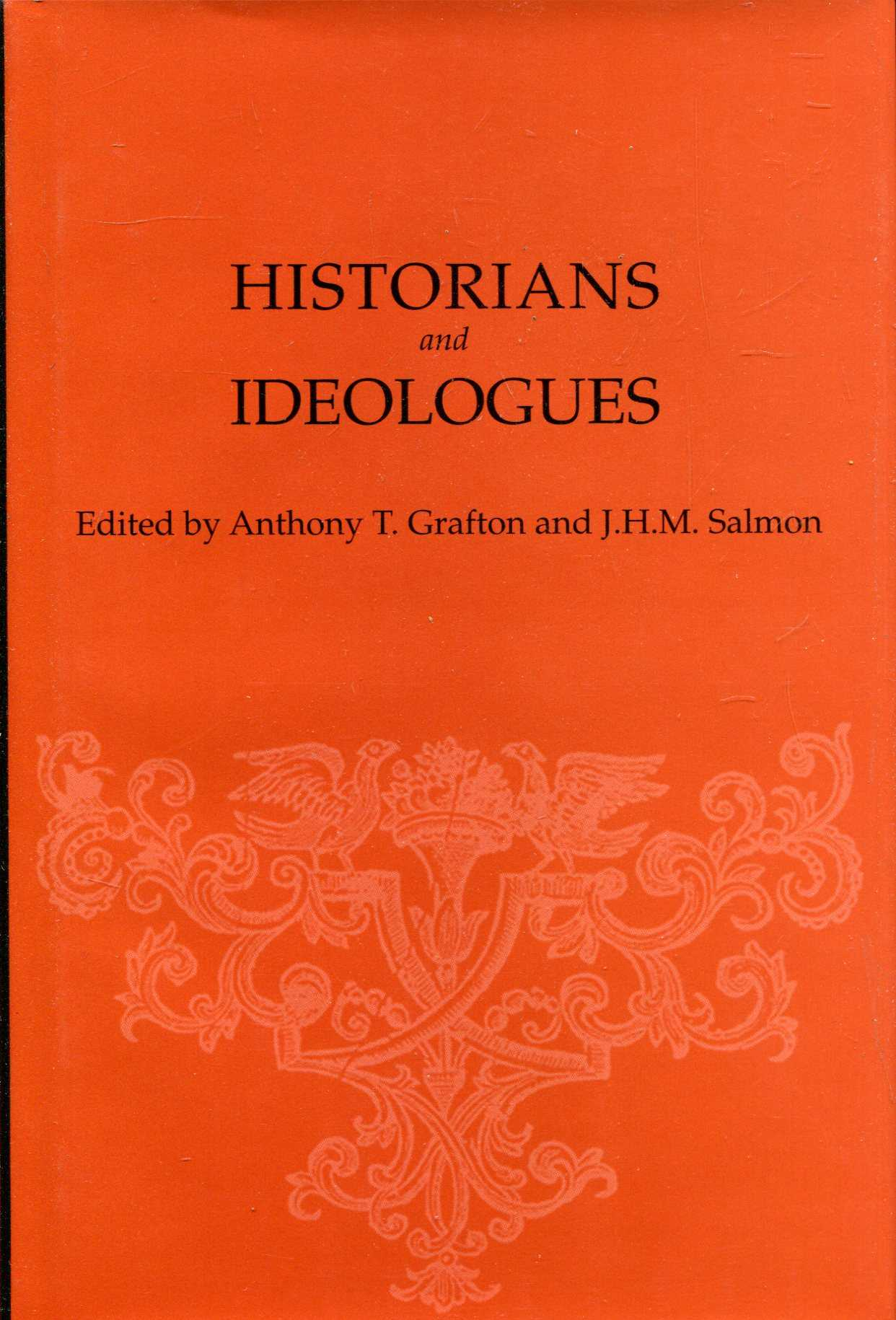 Image for Historians and Ideologues: Essays in honor of Donald R Kelley