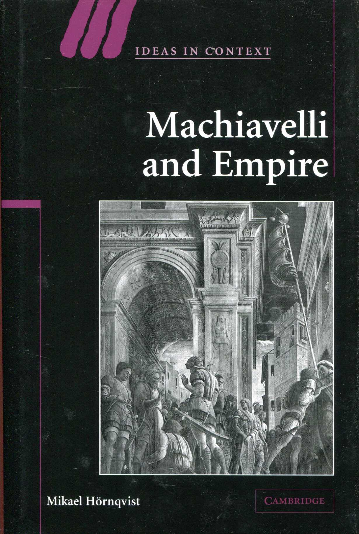 Image for Machiavelli and Empire (Ideas in Context)