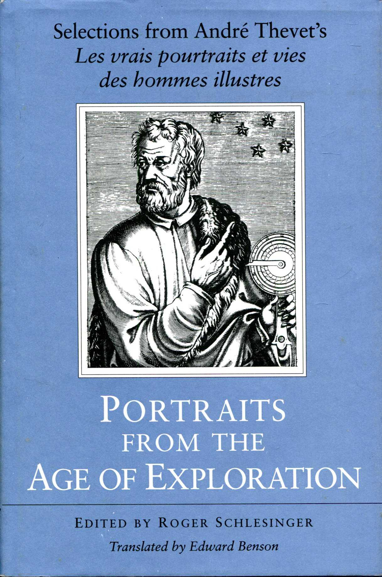 "Image for Portraits from the Age of Exploration : Selections from Andre Thevet's ""Les vrais pourtraits et vies des hommes illustres"""
