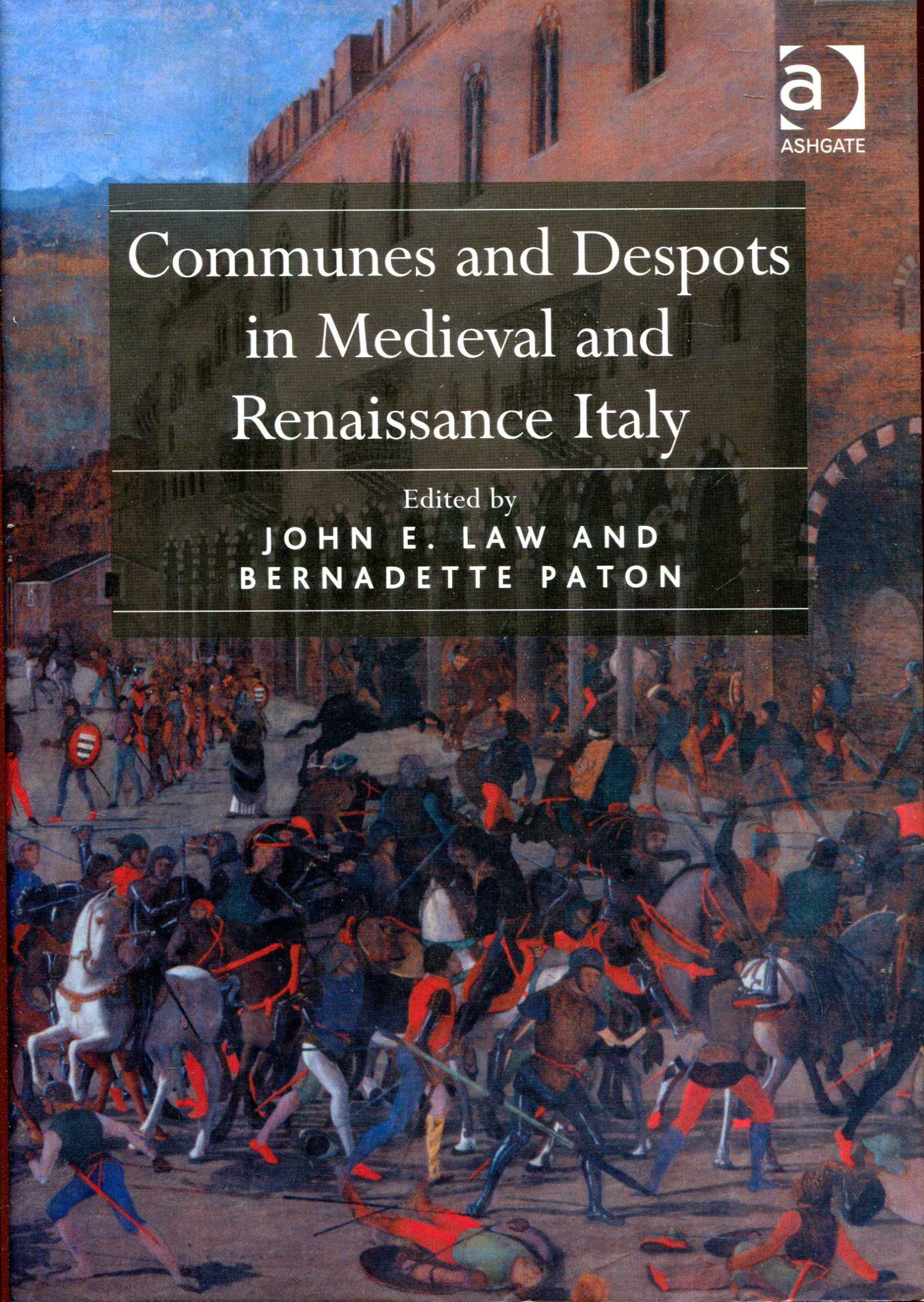 Image for Communes and Despots in Medieval and Renaissance Italy