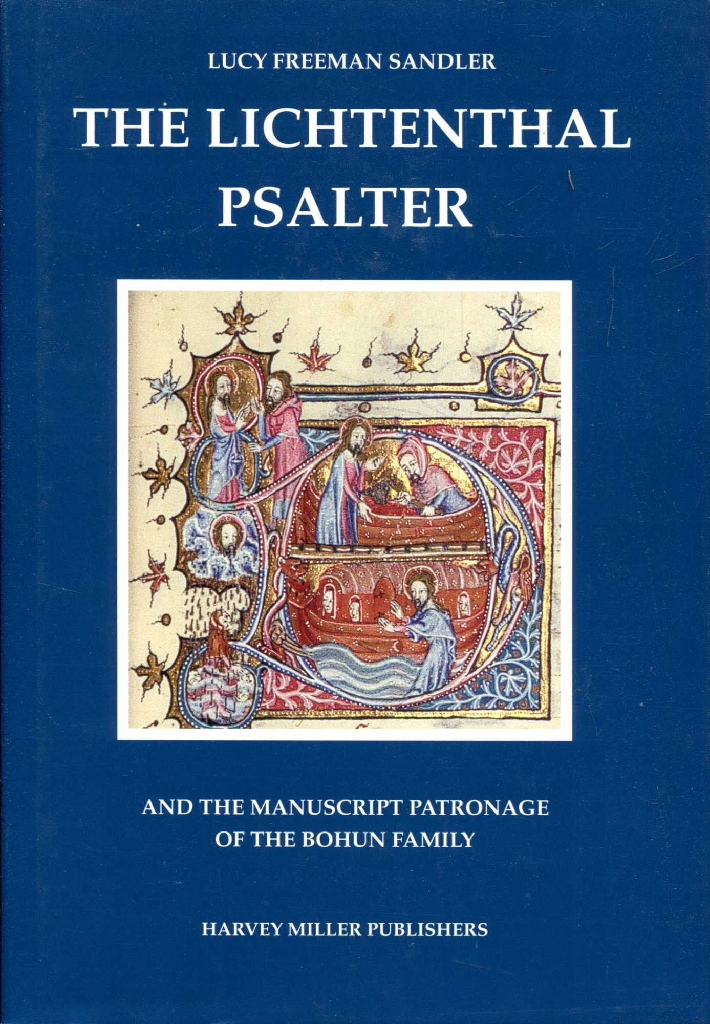 Image for The Lichtenthal Psalter and the Manuscript Patronage of the Bohun Family