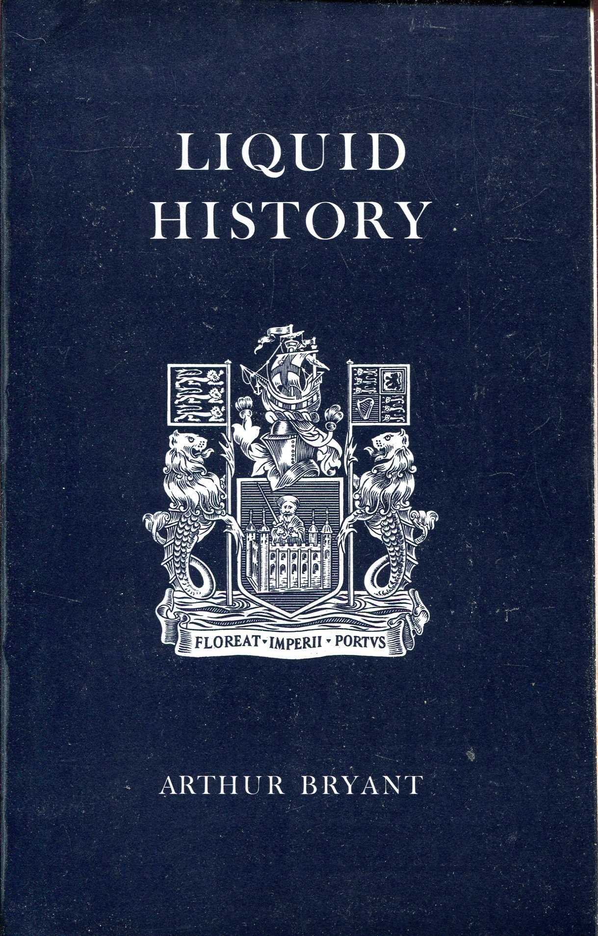 Image for Liquid History : commemorate fifty years of the Port of London Authority 1909-1959