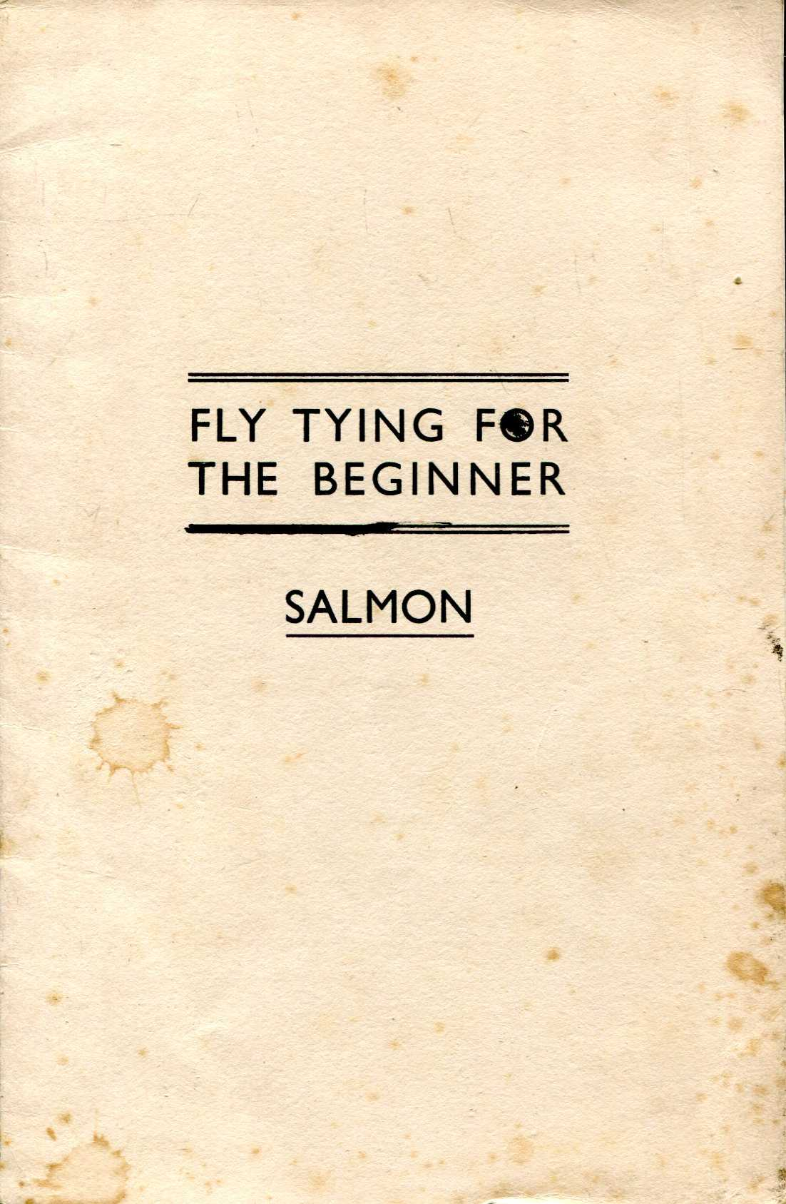 Image for Fly Tying for the Beginner : Salmon