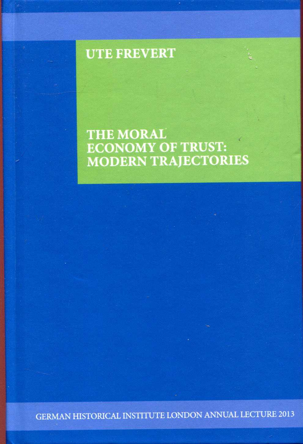 Image for The Moral Economy of Trust: Modern Trajectories