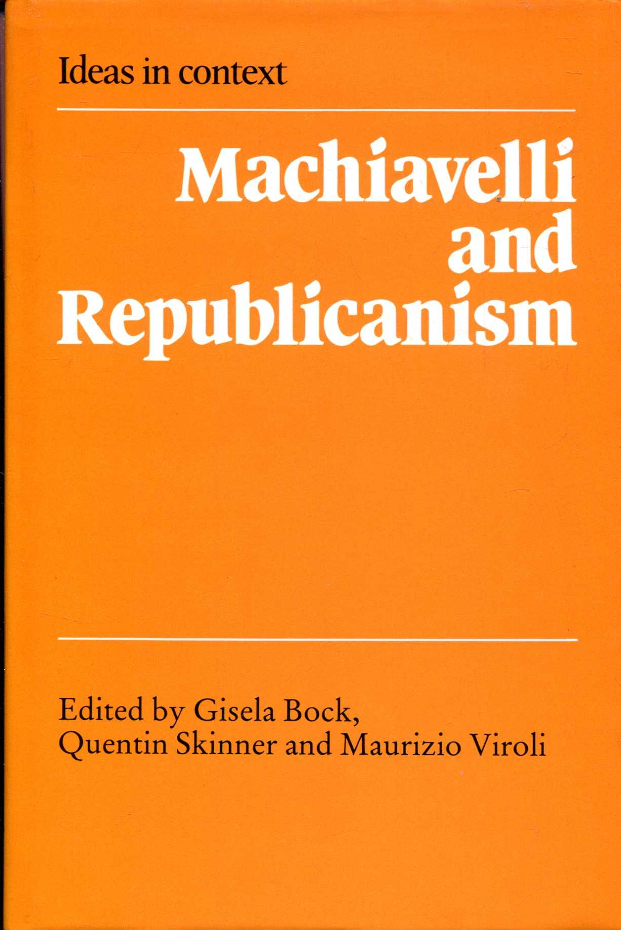 Image for Machiavelli and Republicanism (Ideas in Context)
