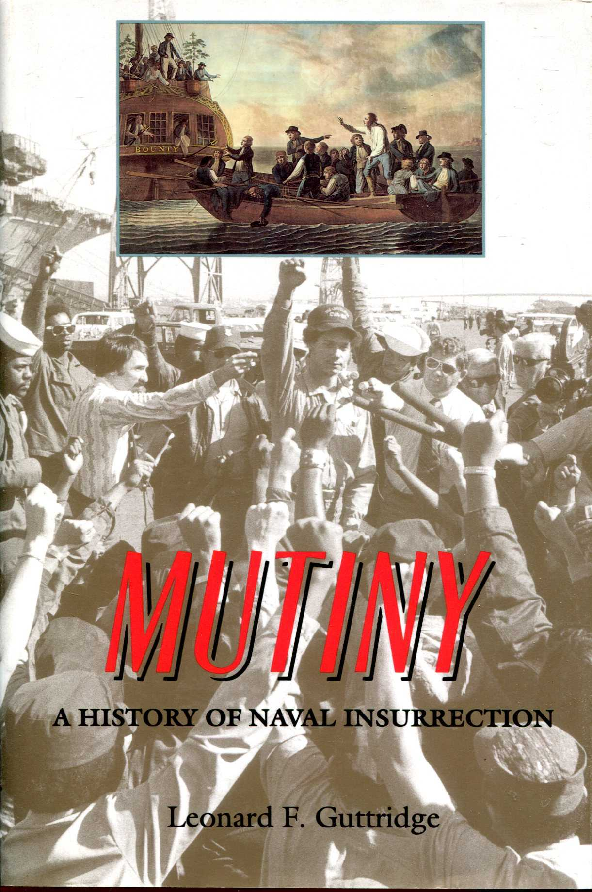 Image for Mutiny: A History of Naval Insurrection