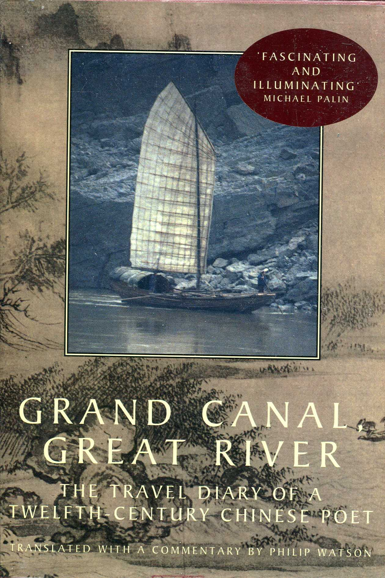 Image for Grand Canal, Great River : The Travel Diary of a Twelfth-Century Chinese Poet