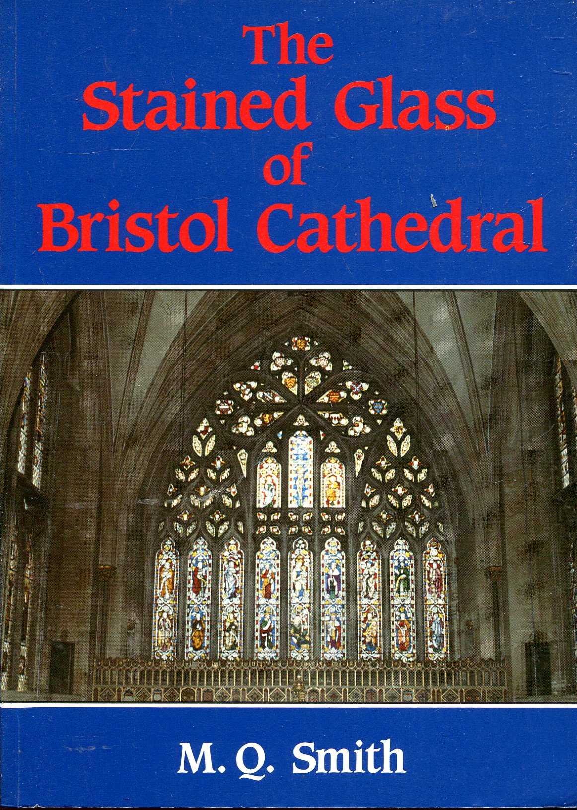 Image for The Stained Glass of Bristol Cathedral