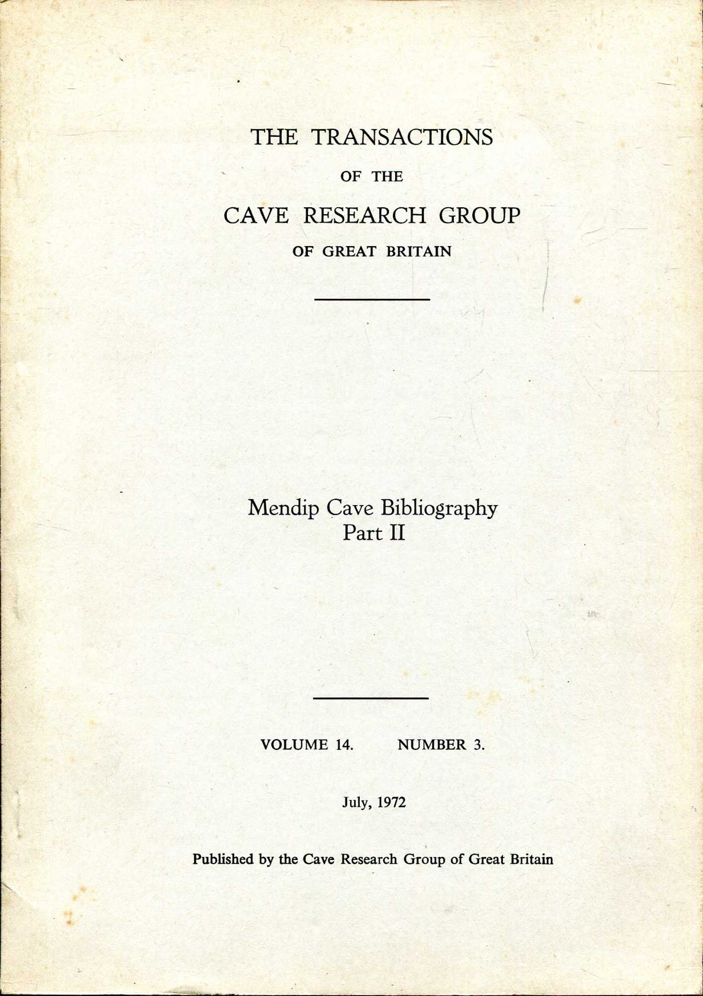 Image for Transactions of the Cave Research Group, volume 14, Number 3 : Mendip Cave Bibliography, part II: Books, Pamphlets, manuscripts and Maps