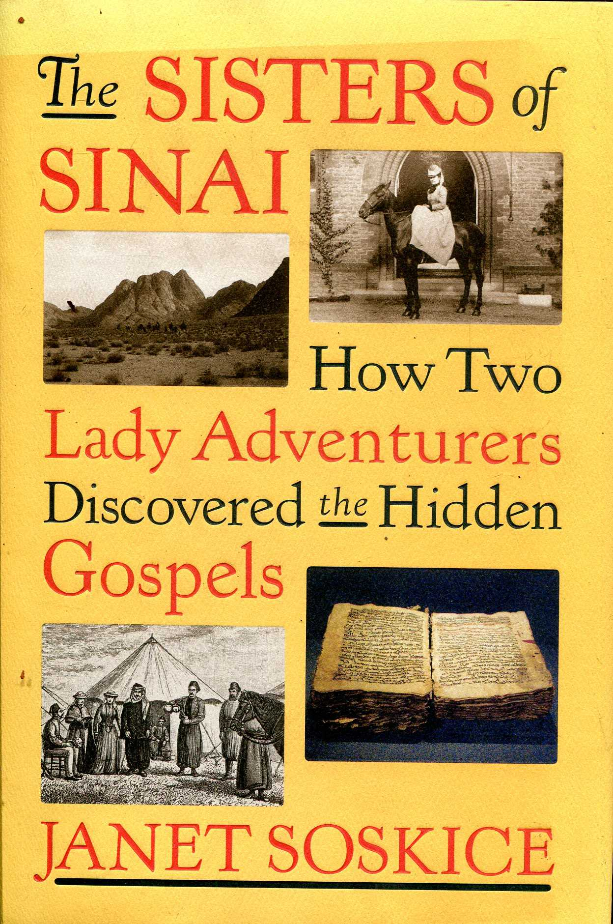 Image for The Sisters of Sinai: How Two Lady Adventurers Discovered the Hidden Gospels [Idioma Inglés]