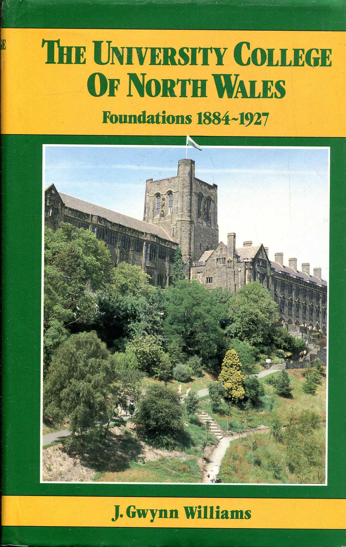Image for The University College of North Wales: Foundations