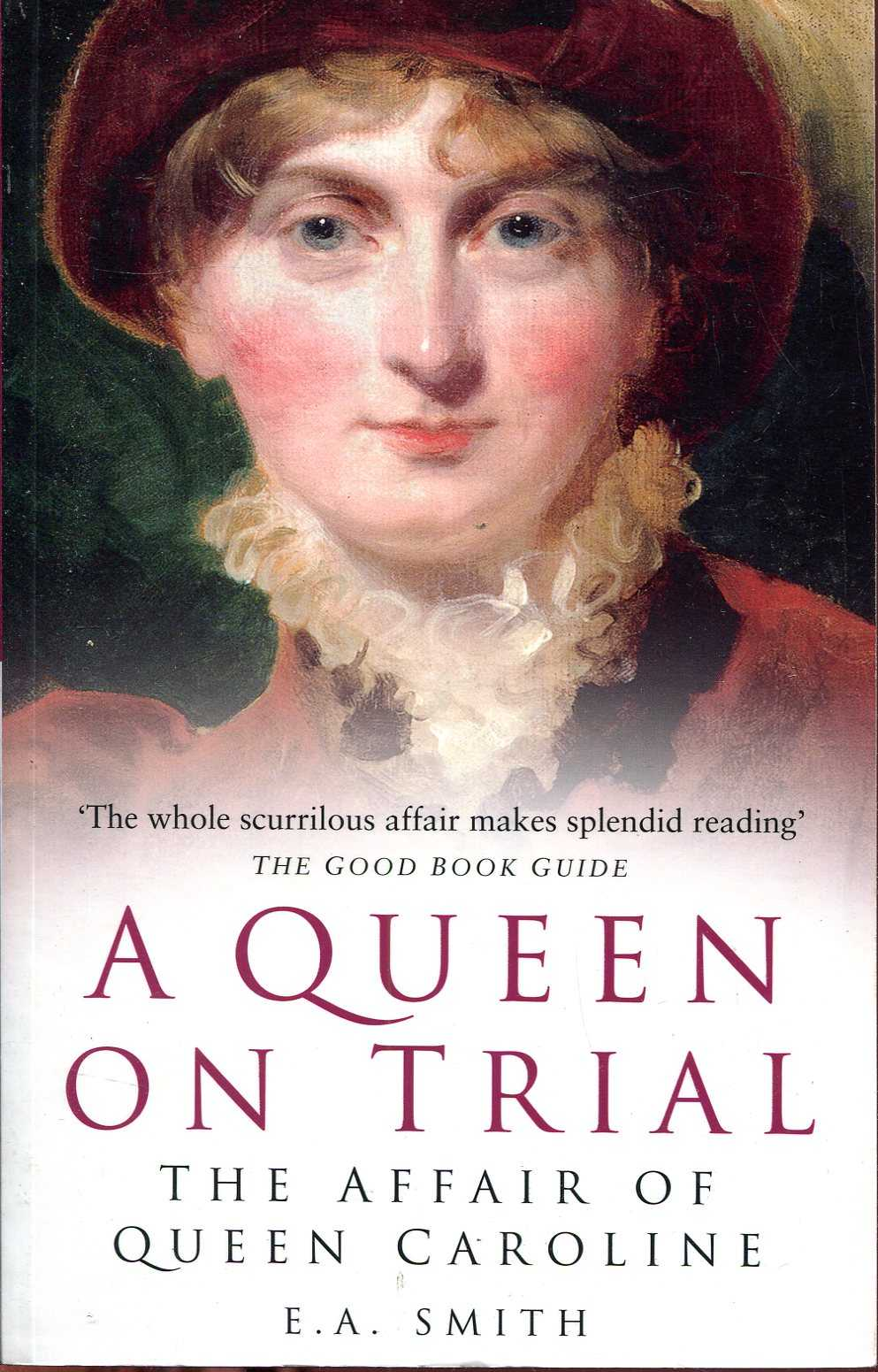 Image for A Queen on Trial: The Affair of Queen Caroline