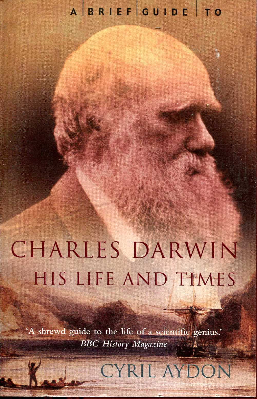 Image for A Brief Guide to Charles Darwin, his life and times