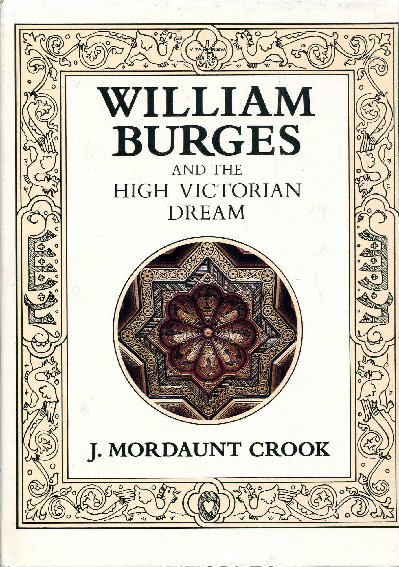 Image for William Burges and the High Victorian Dream