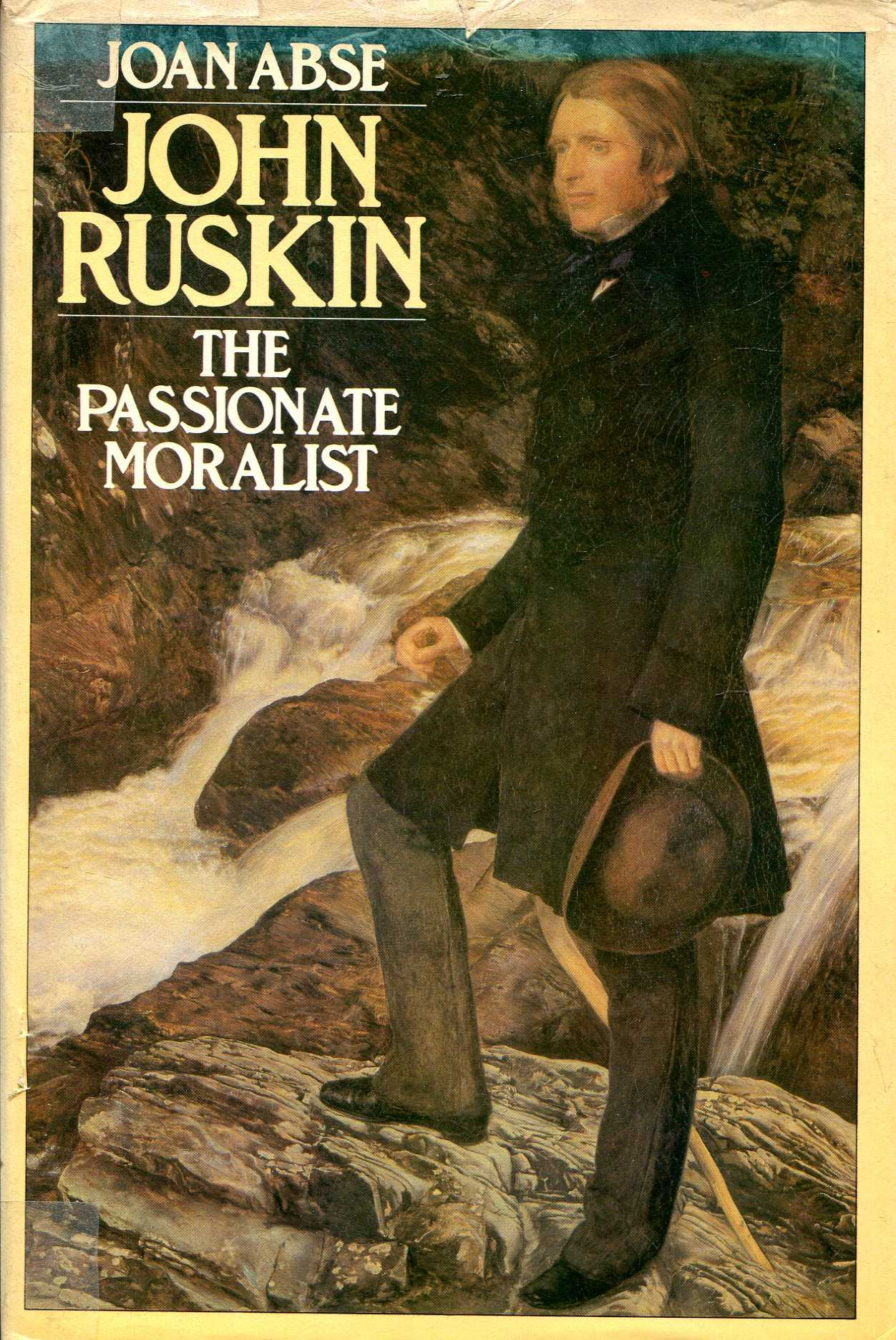 Image for John Ruskin: The Passionate Moralist