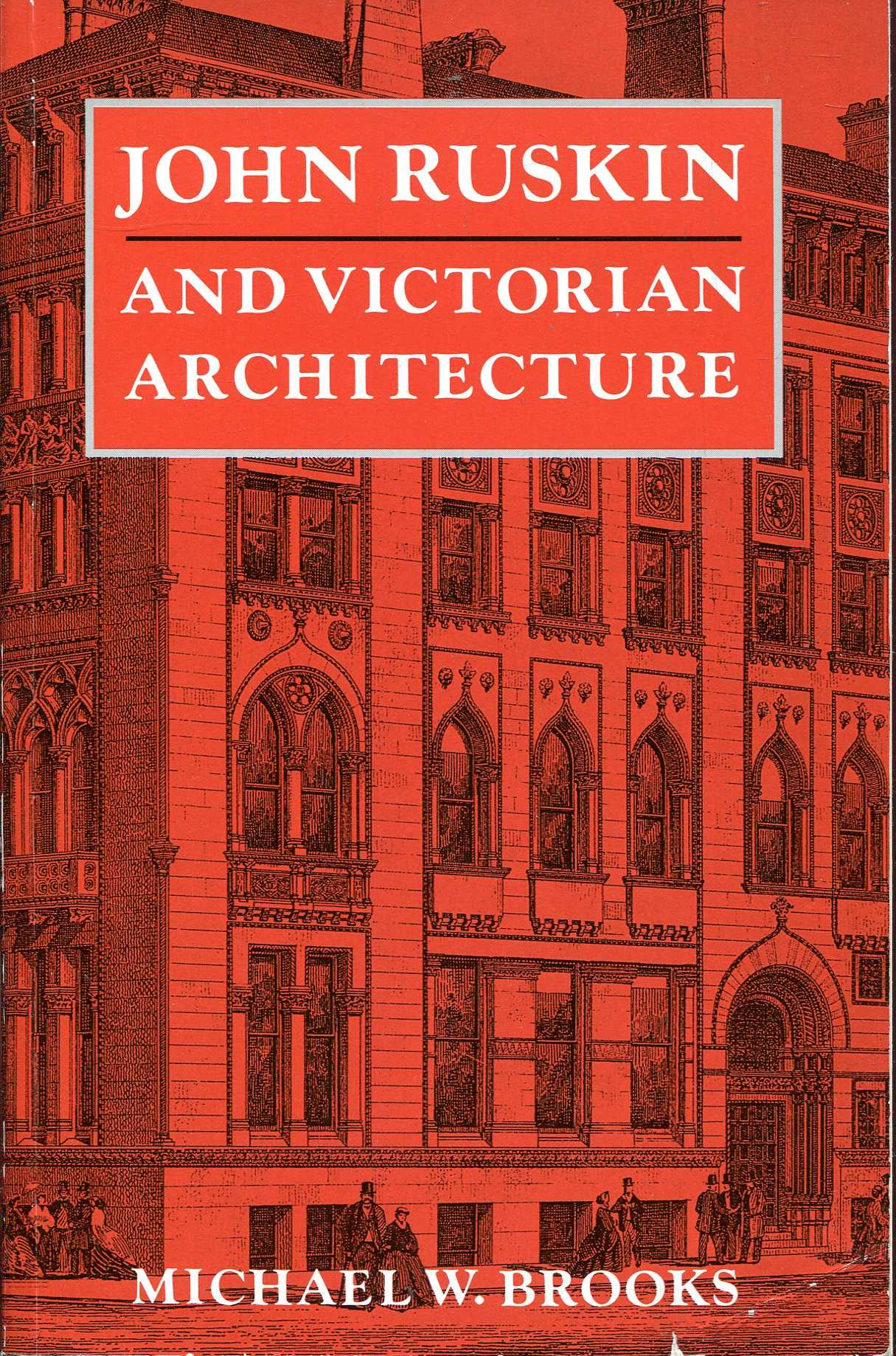 Image for John Ruskin and Victorian Architecture