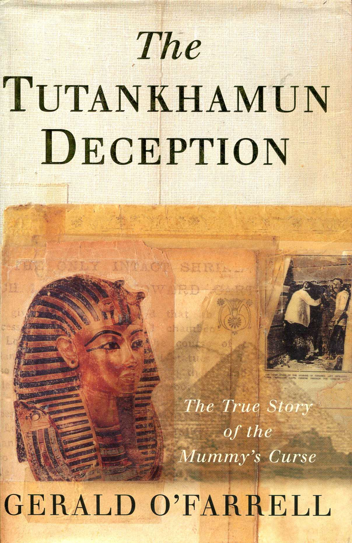 Image for The Tutankhamun Deception: The Truth Behind the Mummy's Curse
