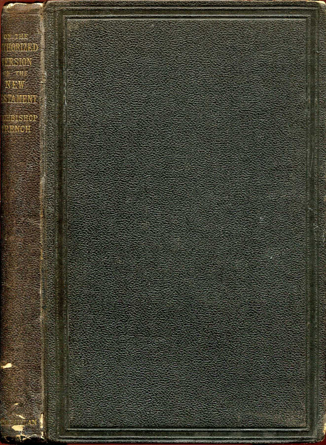 Image for On the Authorized Version of the New Testament in connexion with some recent proposals for its revision