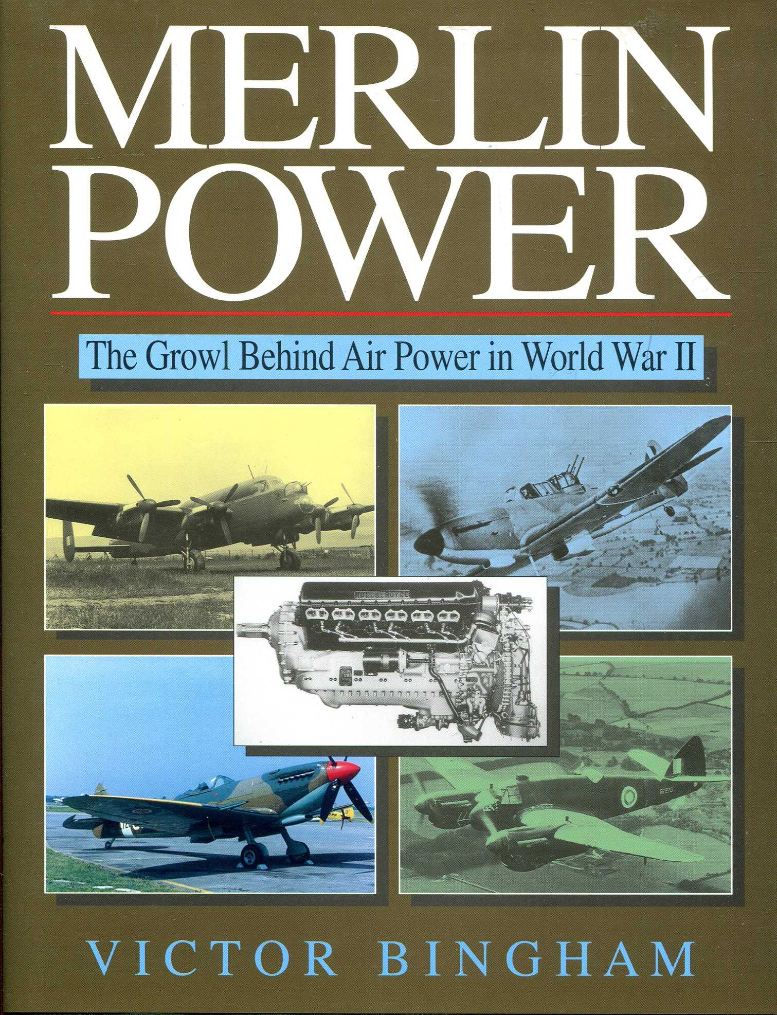Image for Merlin Power: The Growl Behind Air Power in World War II