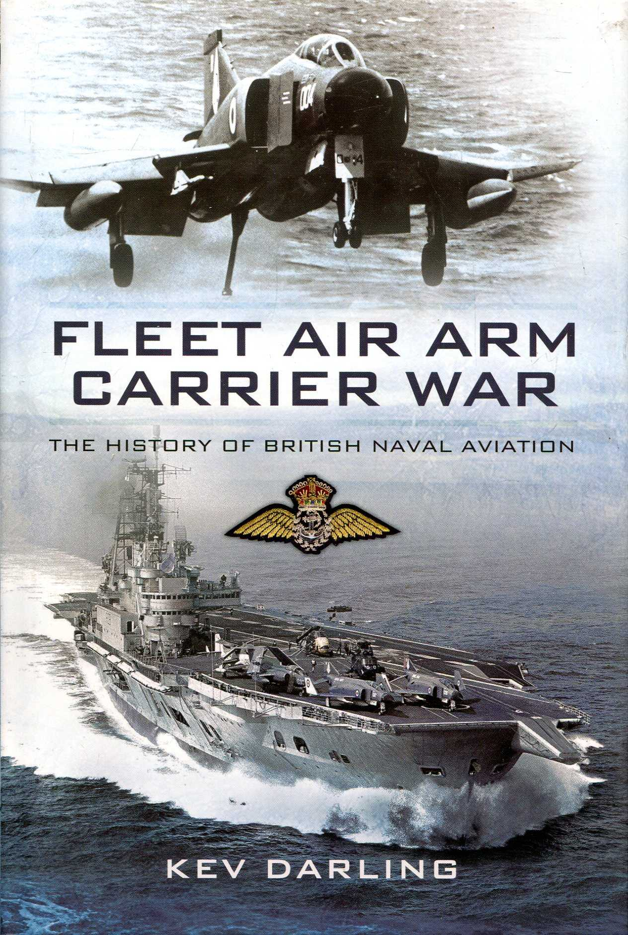 Image for Fleet Air Arm Carrier War: The History of British Naval Aviation