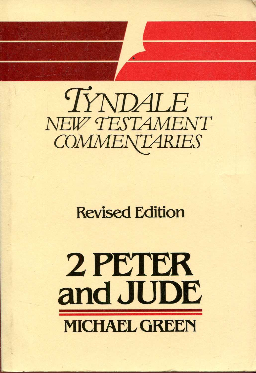 Image for The Second Epistle General of Peter and the Gernal Epistle of Jude (Tyndale New Testament Commentaries)