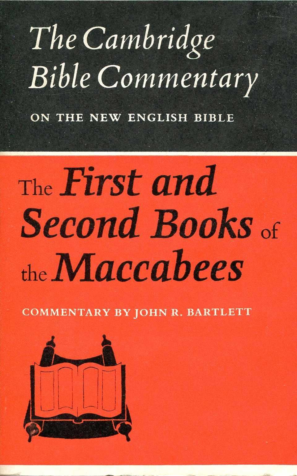 Image for The Cambridge Bible Commentary : The First and Second Books of the Maccabees