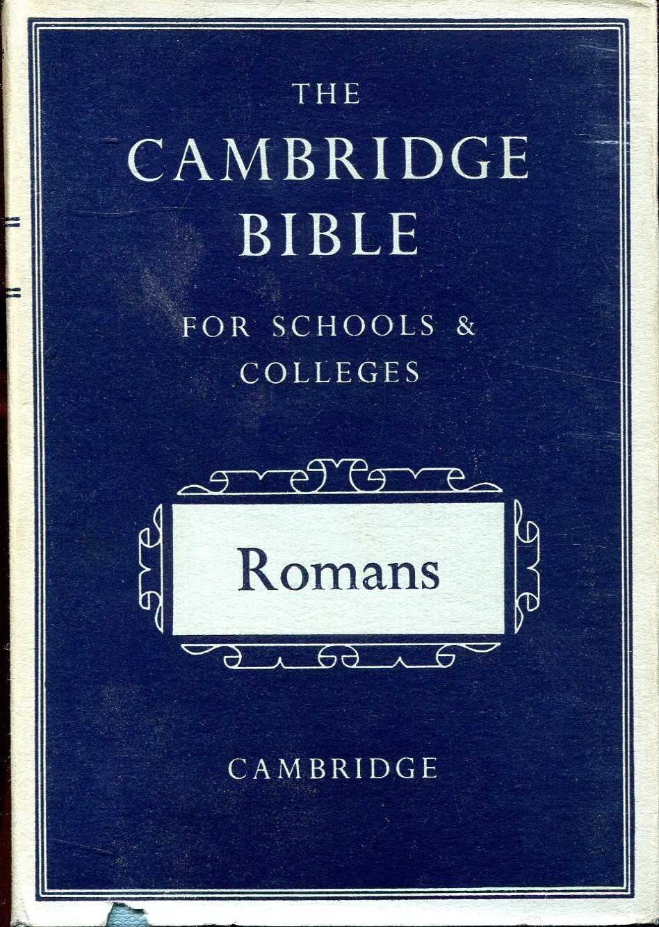 Image for The Cambridge Bible for Schools and Colleges : The Epistle of Paul the Apostle to the Romans, with Introduction and Notes