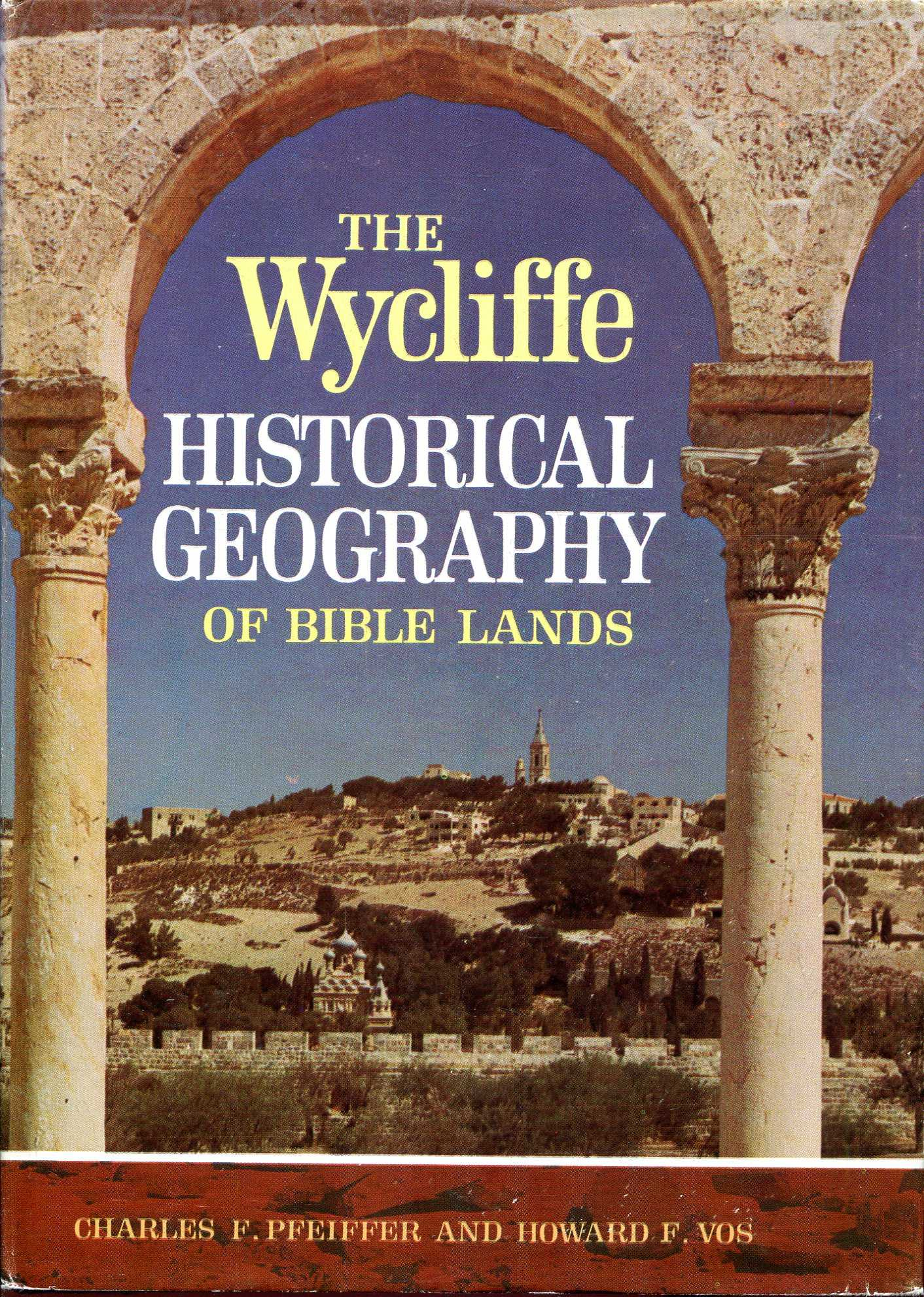 Image for The Wycliffe Historical Geography of Bible Lands