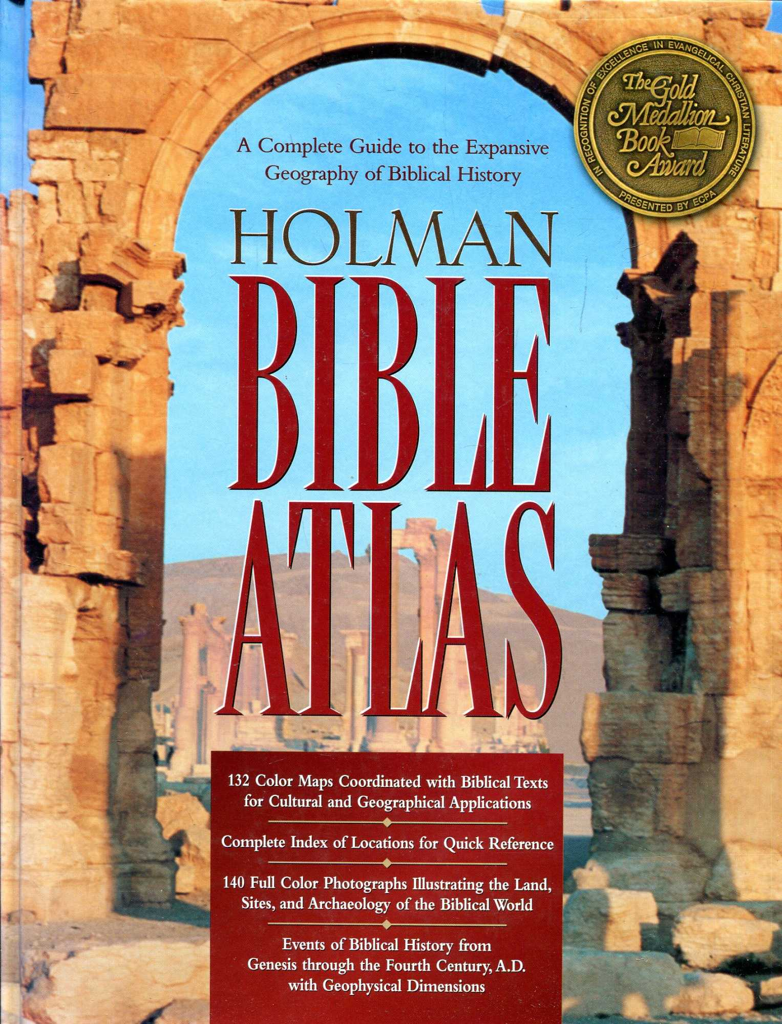 Image for Holman Bible Atlas: A Complete Guide to the Expansive Geography of Biblical History (Broadman & Holman Reference)