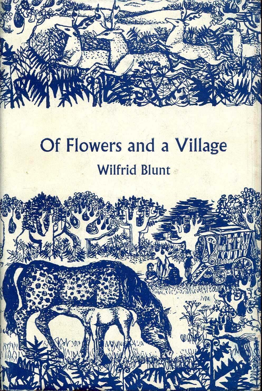Image for Of Flowers & A Village, an entertainment for flower lovers