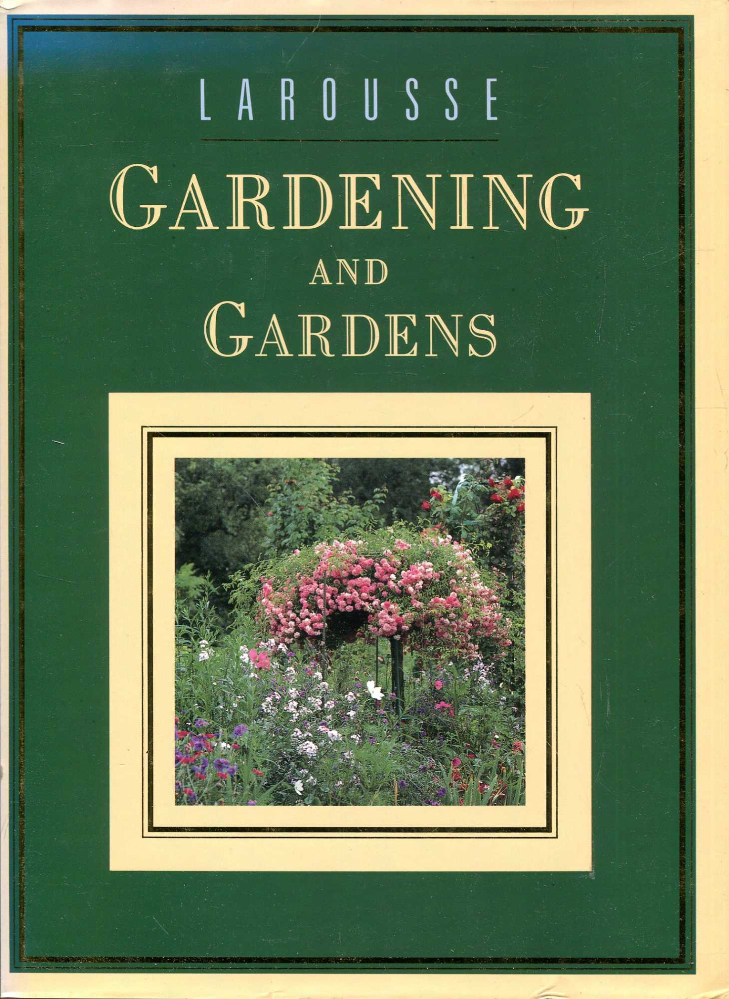 Image for Larousse Gardening and Gardens