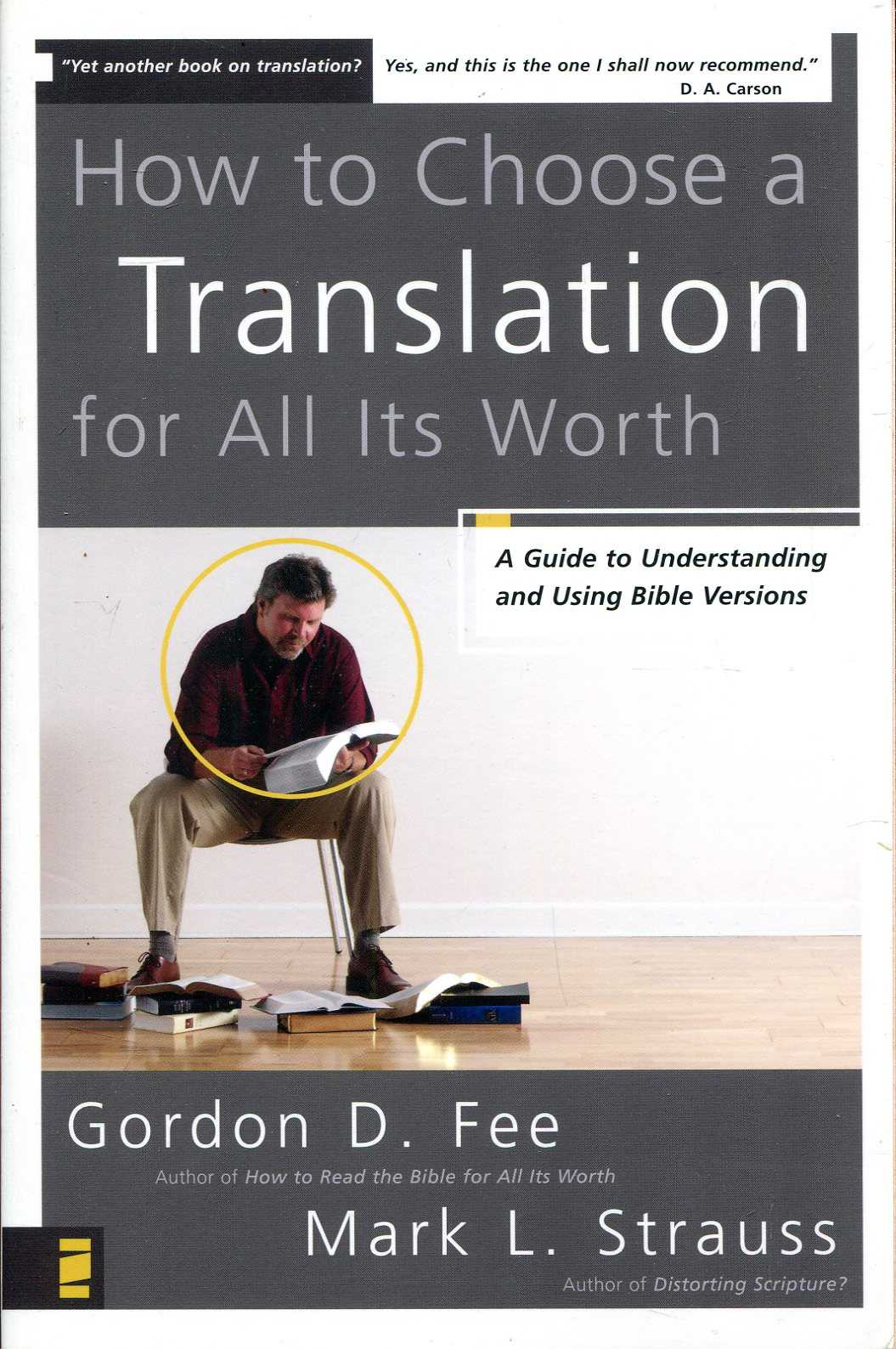 Image for How to Choose a Translation for All Its Worth: A Guide to Understanding and Using Bible Versions (Zondervancharts)
