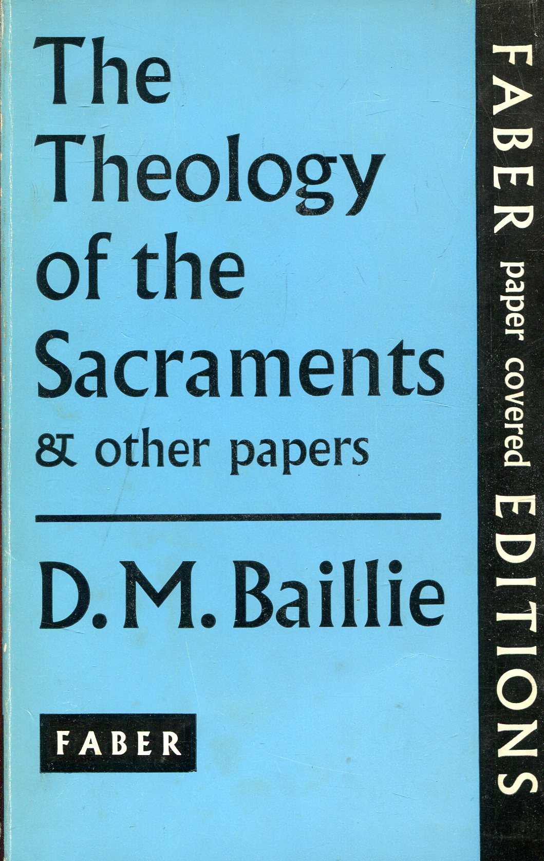 Image for The Theology of the Sacraments & Other Papers