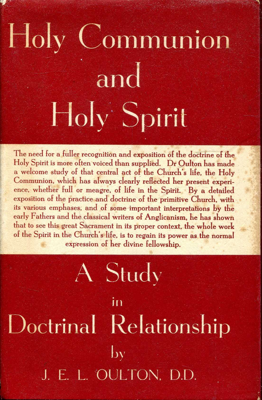 Image for Holy Communion and Holy Spirit, A study in doctrinal relationship