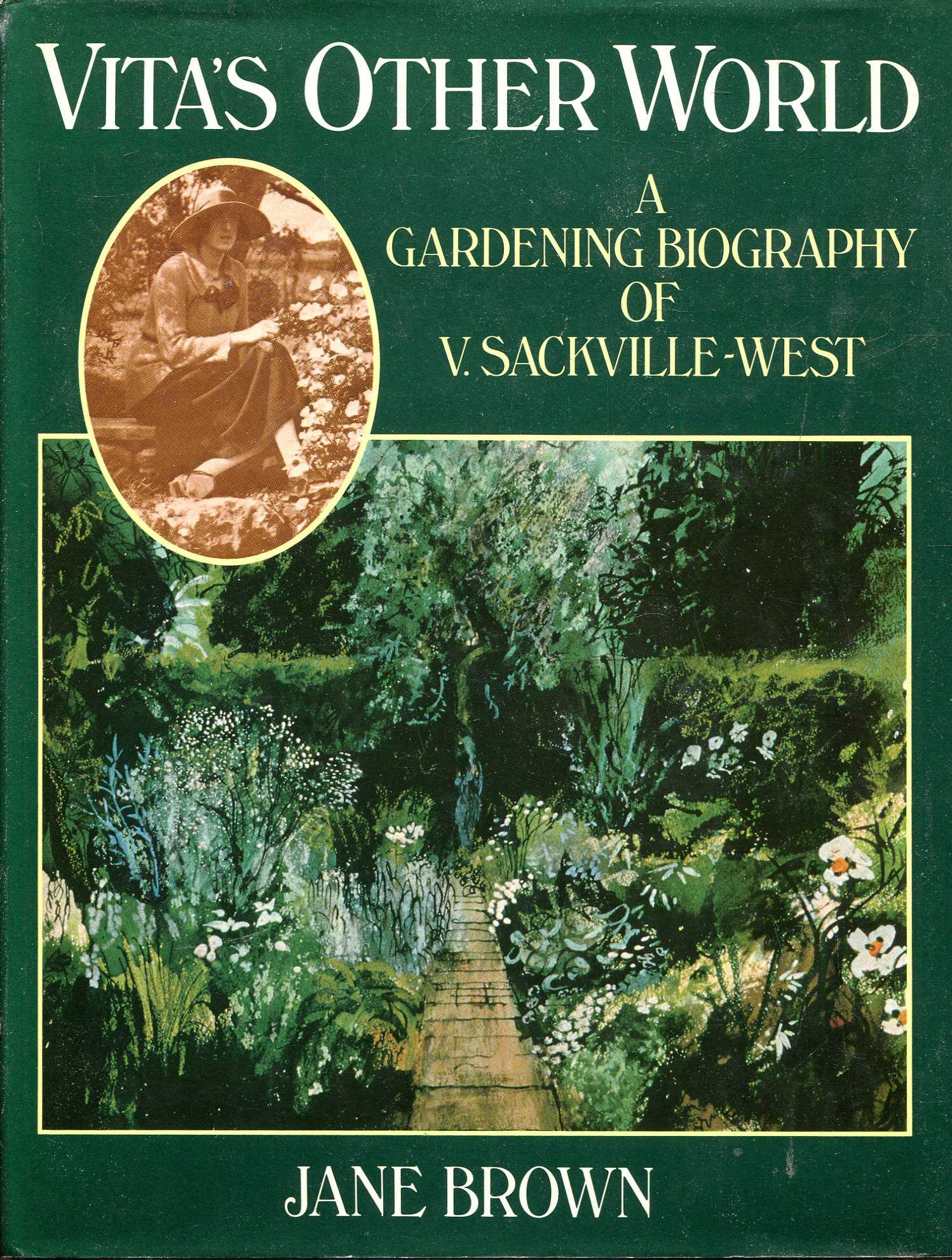 Image for Vita's Other World: A Gardening Biography of V. Sackville West