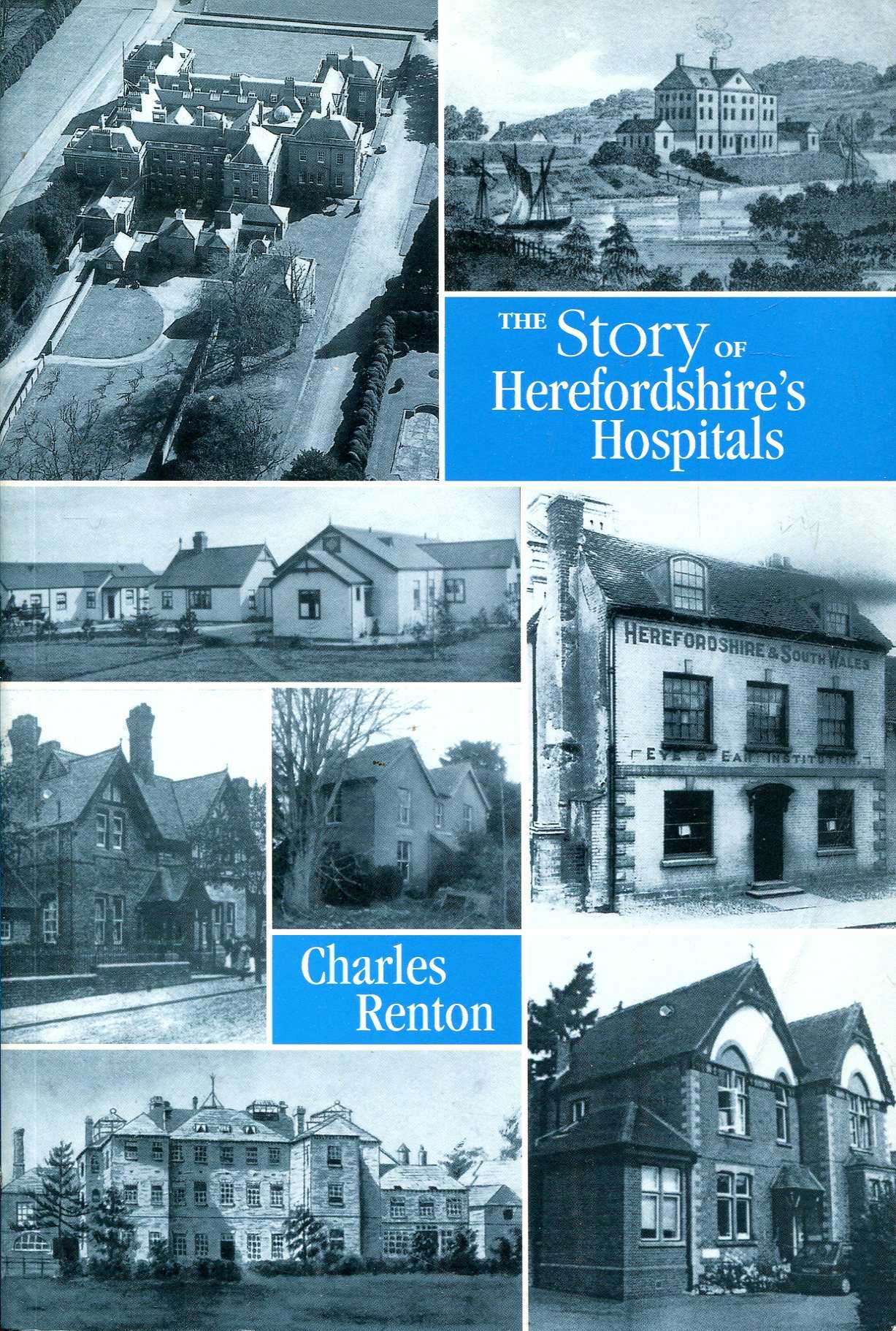 Image for The Story of Herefordshire's Hospitals