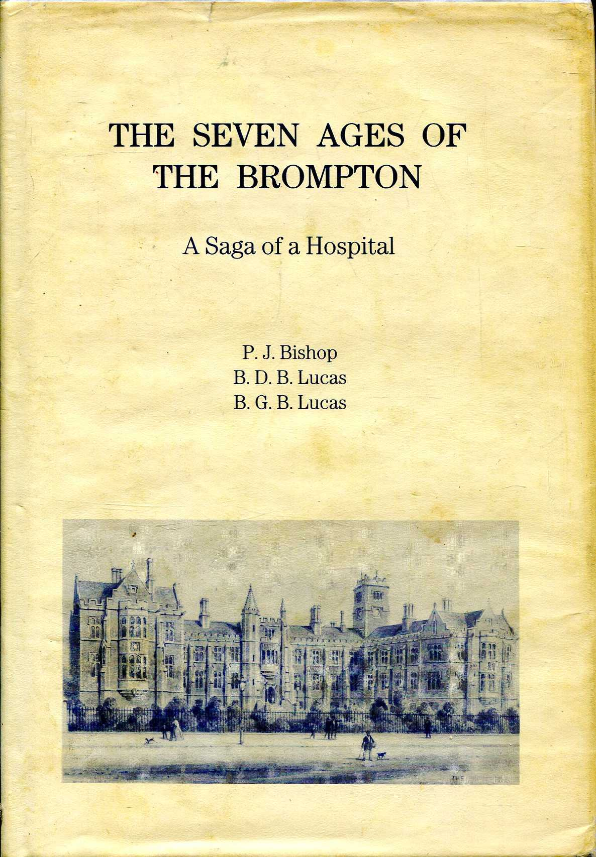 Image for The Seven Ages Of Brompton - A Saga Of A Hospital