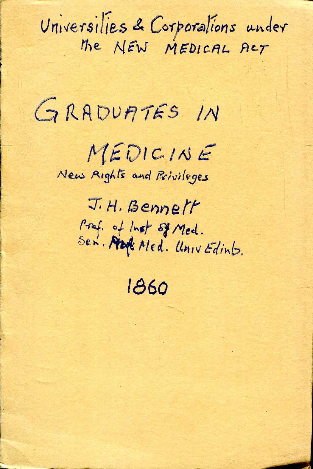 Image for Universities and Corporations Under the new Medical Act : An Address to the Graduates in Medicine, Edinburgh, August 1, 1860