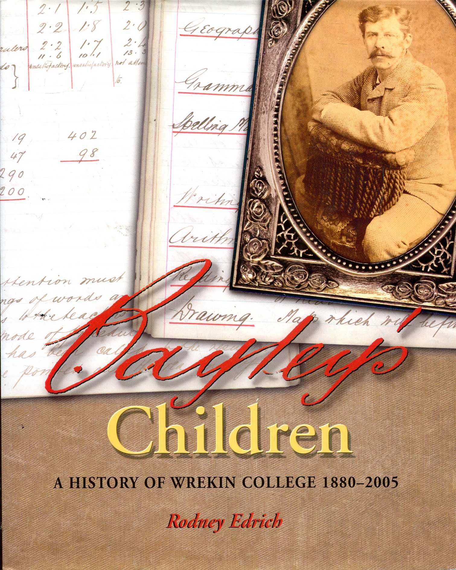 Image for Bayley's Children: A History of Wrekin College 1880-2005