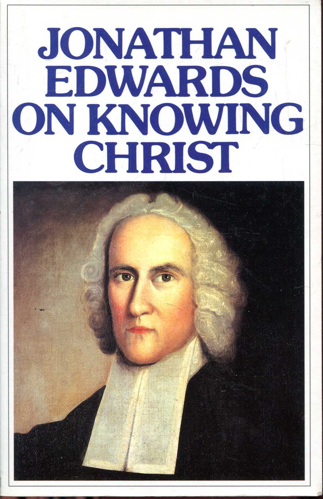 Image for Jonathan Edwards on Knowing Christ