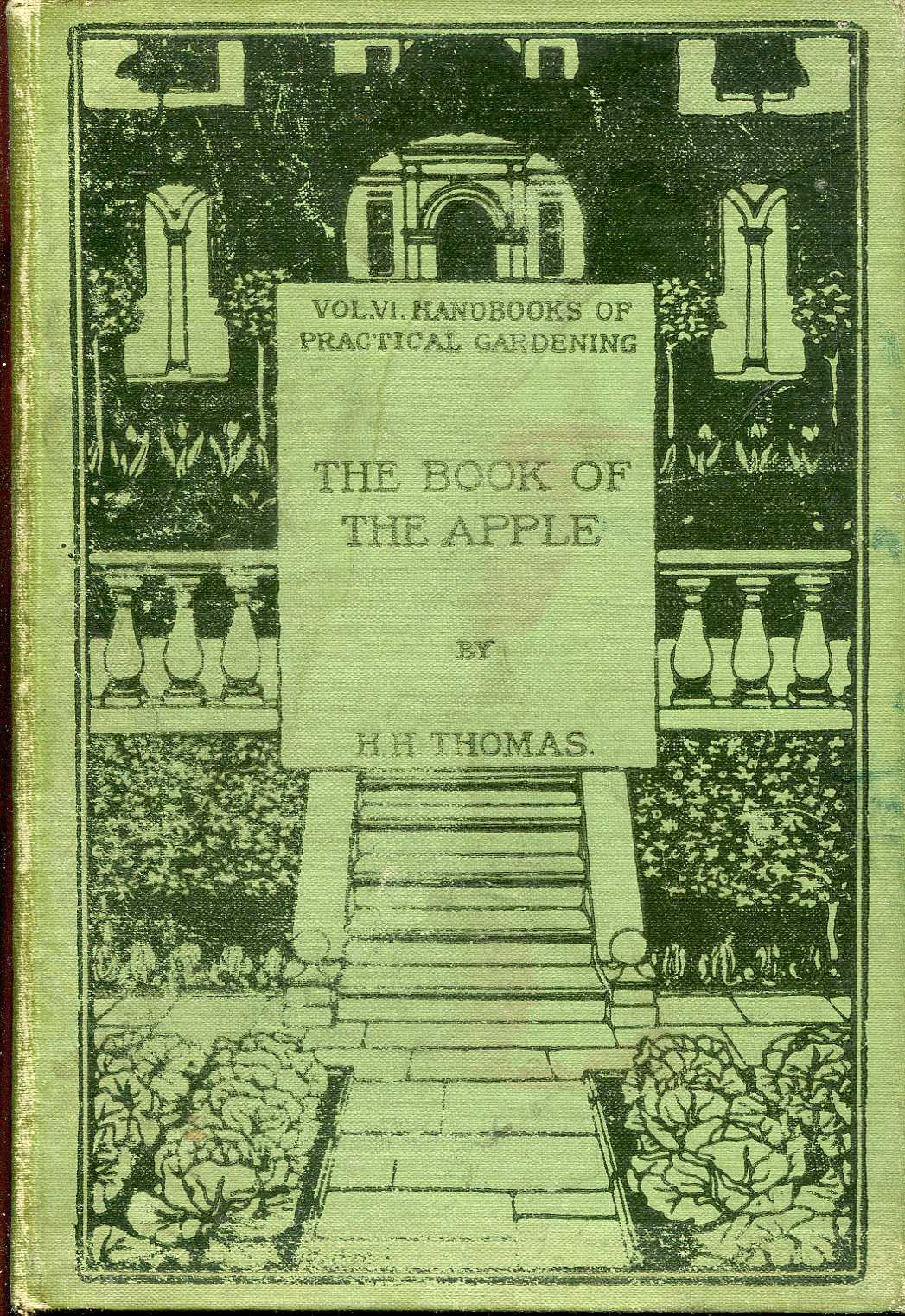 Image for The Book of the Apple, together with chapters on the history and cookery of the Apple and on the preparation of cider