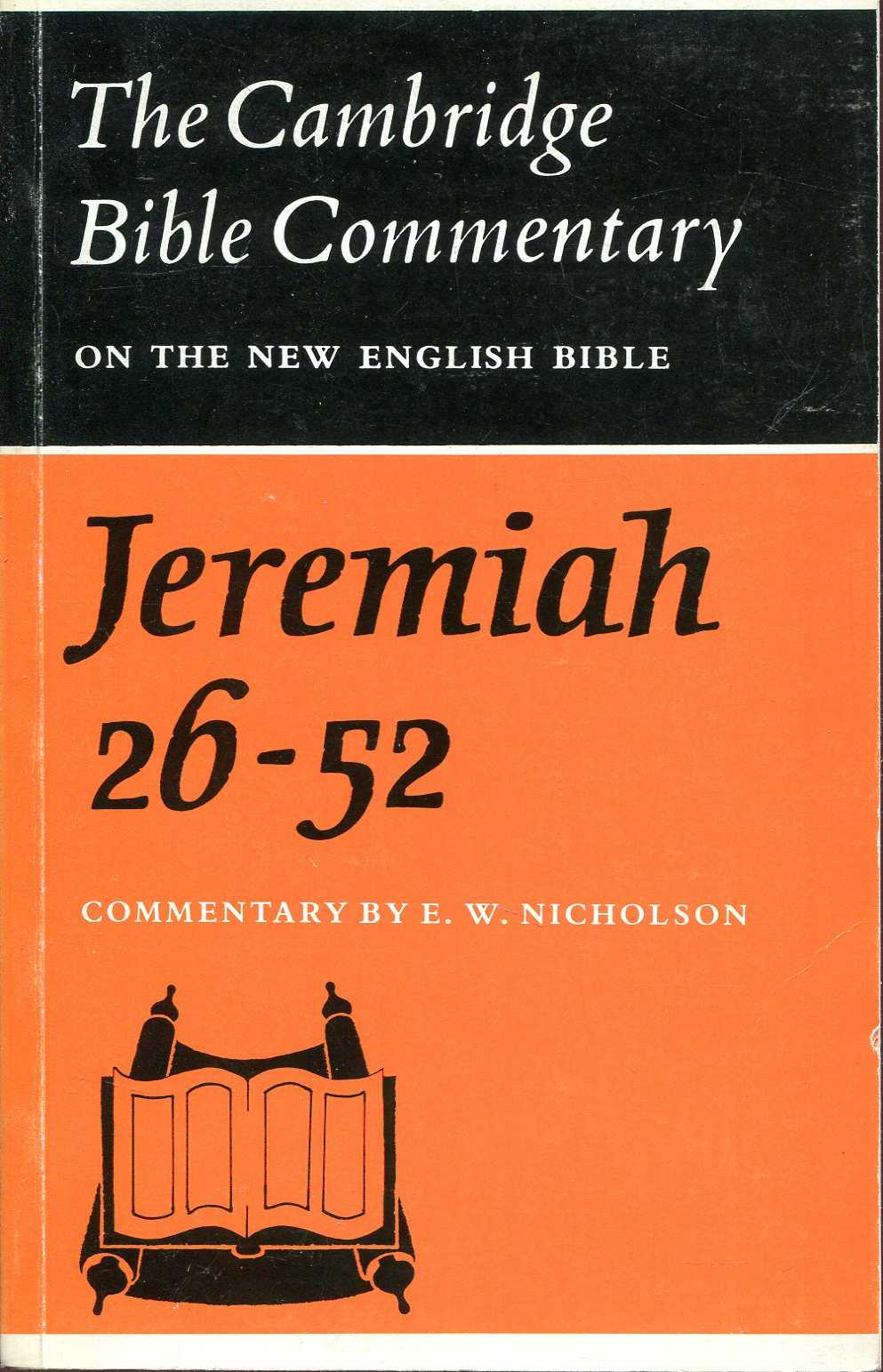 Image for The Cambridge Bible Commentary: The Book of the Prophet Jeremiah, Chapters 26-52