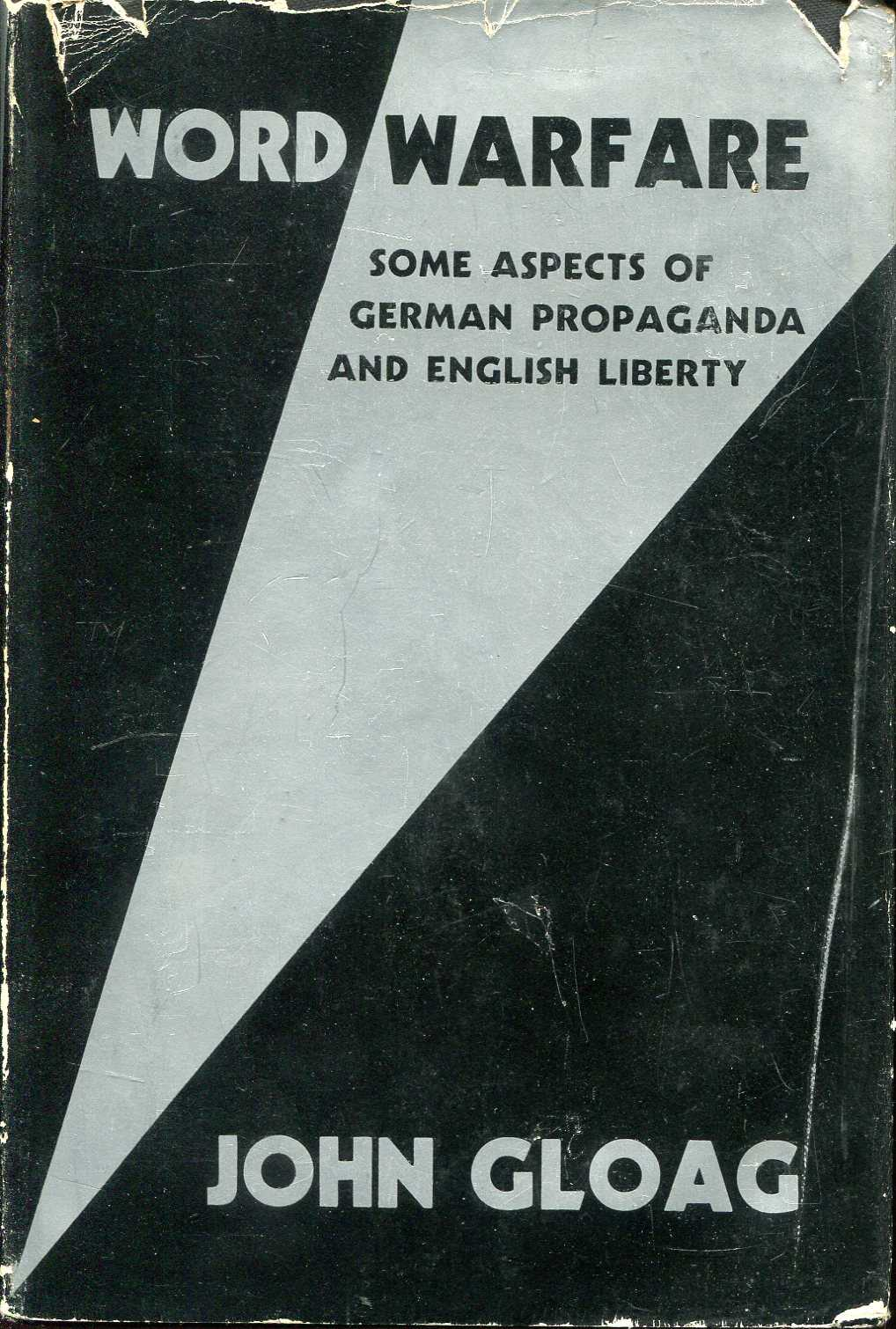 Image for Word Warfare : some aspects of German propaganda and English liberty